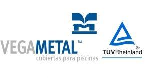Vegametal obtiene el certificado de calidad de TÜV Rheinland