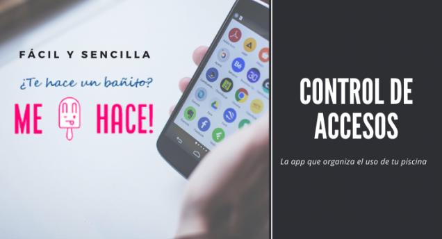 Me Hace! Tu App móvil para el control de accesos a piscinas comunitarias o de uso público.